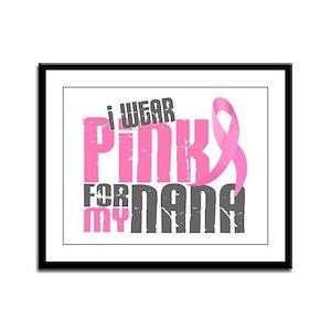 I Wear Pink For My Nana 6.2 Framed Panel Print
