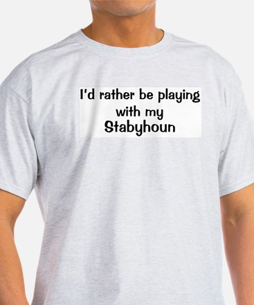 Be with my Stabyhoun T-Shirt