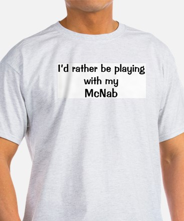 Be with my McNab T-Shirt