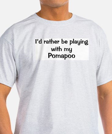 Be with my Pomapoo T-Shirt