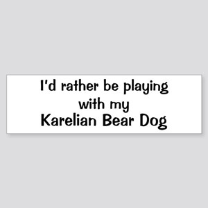 Be with my Karelian Bear Dog Bumper Sticker