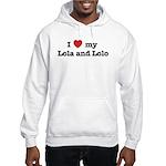 I Love my Lola and Lolo Hooded Sweatshirt