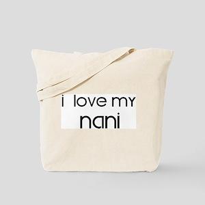 I Love My Nani Tote Bag