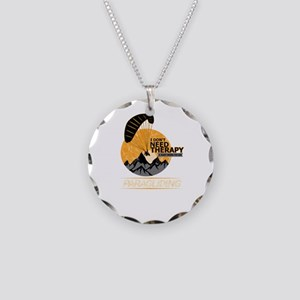 I Don't Need Therapy Fun Necklace Circle Charm
