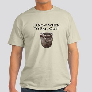 Bail Out in this Light T-Shirt