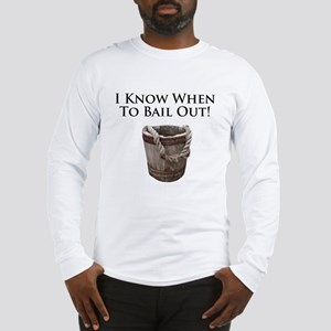 Bail Out in this Long Sleeve T-Shirt