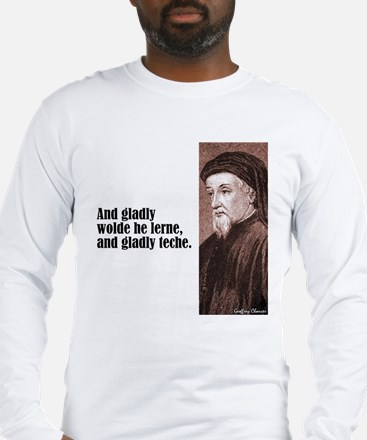 "Chaucer ""Gladly Lerne"" Long Sleeve T-Shirt"