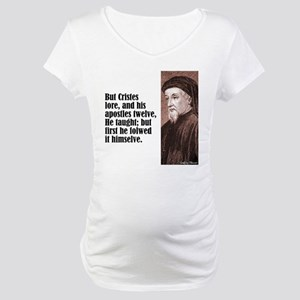 "Chaucer ""Cristes Lore"" Maternity T-Shirt"