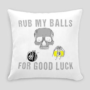 Rub My Balls For Goodluck Everyday Pillow