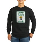 Jihad Parking Long Sleeve Dark T-Shirt