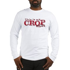 This is my Crop Shirt Long Sleeve T-Shirt