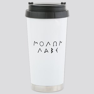Molon Labe (Script): Stainless Steel Travel Mug