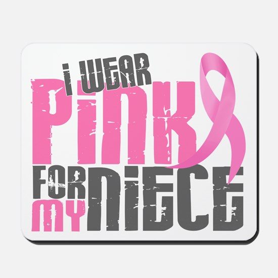 I Wear Pink For My Niece 6.2 Mousepad