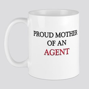 Proud Mother Of An AGENT Mug