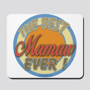 Best Mamaw Ever Mousepad