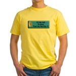 Save Your Ass Yellow T-Shirt