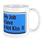 Save Your Ass Mug