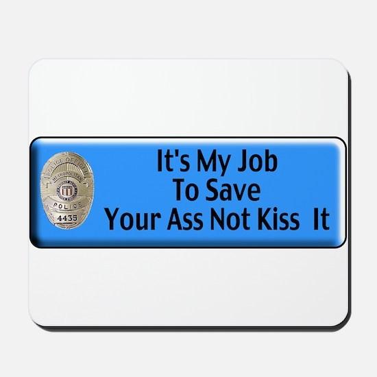 Save Your Ass Mousepad
