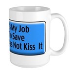 Save Your Ass Large Mug