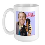 'Get Stupid' Large Mug
