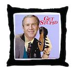 'Get Stupid' Throw Pillow