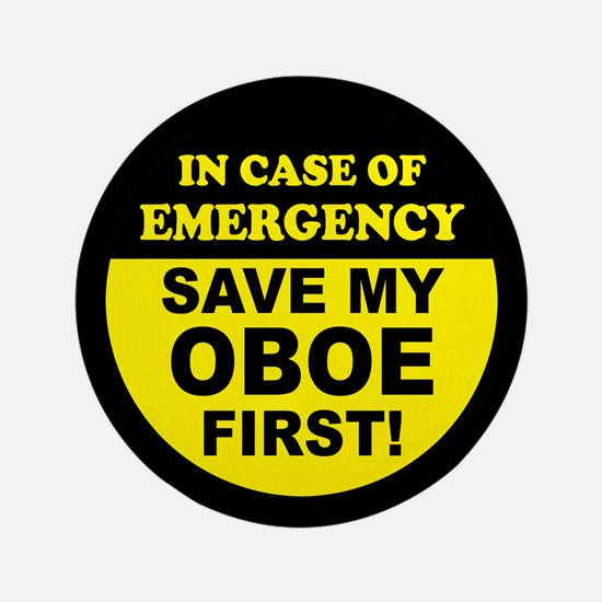 """Save My Oboe 3.5"""" Button"""