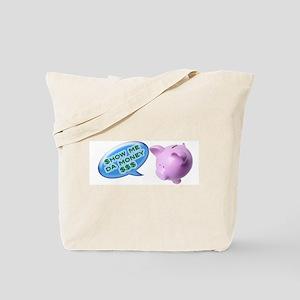 Mr piggy says... Tote Bag