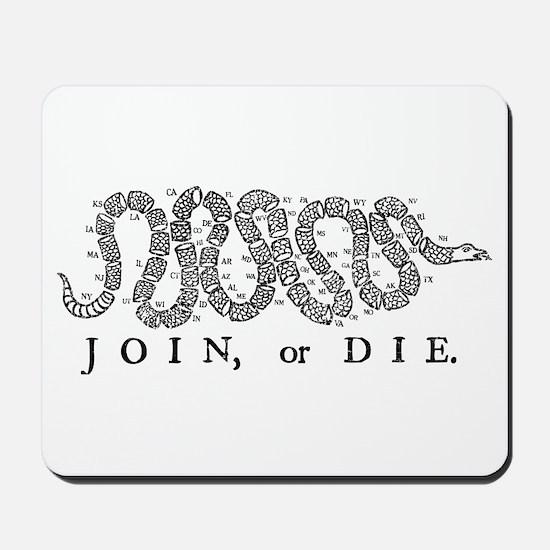 Join or Die 2009 Mousepad