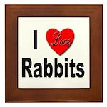 I Love Rabbits Framed Tile