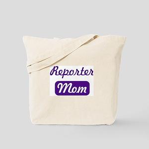 Reporter mom Tote Bag