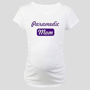Paramedic mom Maternity T-Shirt
