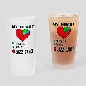 My Heart Friends, Family, Jazz Danc Drinking Glass