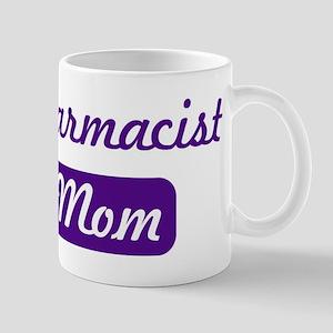 Pharmacist mom Mug