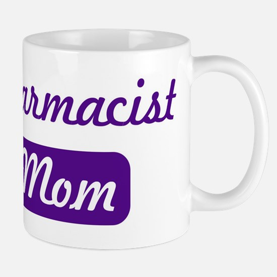 Pharmacist mom Mug