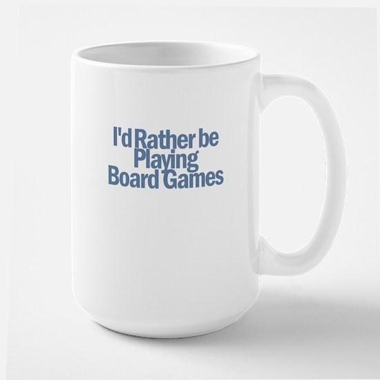 I'd Rather be Large Mug