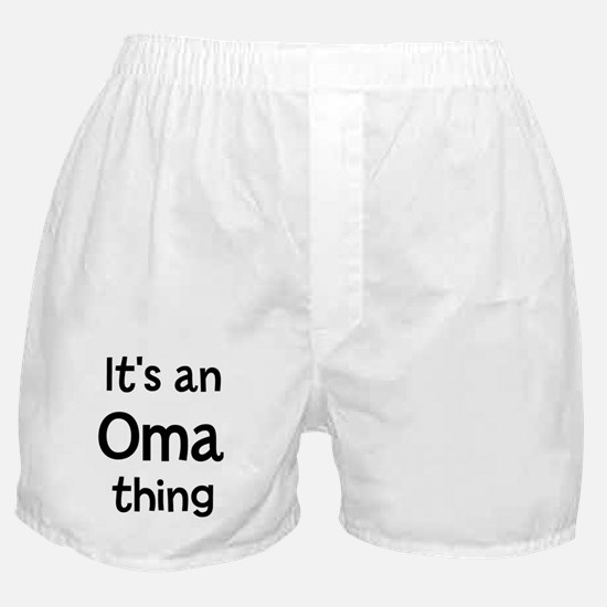 Its a Oma thing Boxer Shorts