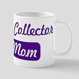 Bill Collector mom Mug