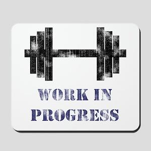 Gym Work In Progress Distressed Mousepad