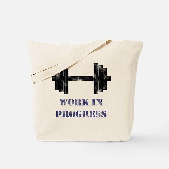 Gym Work In Progress Distressed Tote Bag