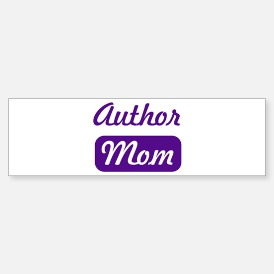 Author mom Bumper Bumper Bumper Sticker