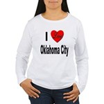 I Love Oklahoma City Women's Long Sleeve T-Shirt