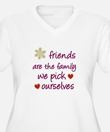 Friends Are Family T-Shirt