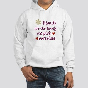 Friends Are Family Hooded Sweatshirt