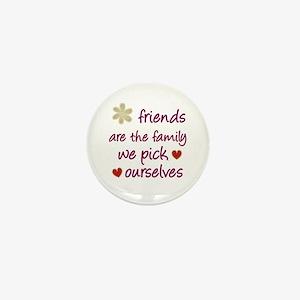 Friends Are Family Mini Button
