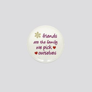 Friends Are Family Mini Button