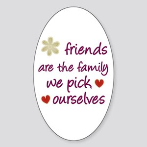 Friends Are Family Oval Sticker