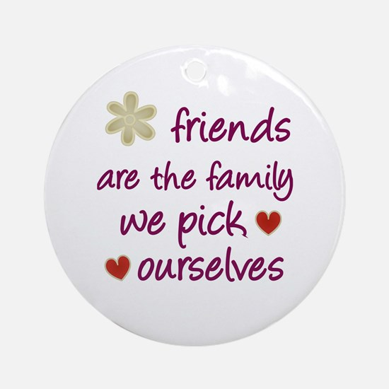 Friends Are Family Ornament (Round)