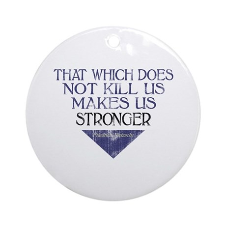 Nietzsche Quote Distressed Ornament (Round)