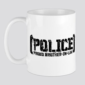 Police Proud Brother-in-law Mug