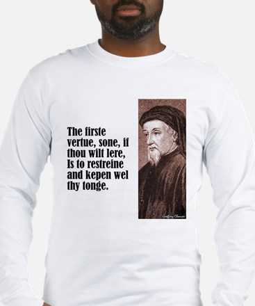 "Chaucer ""Firste Vertue"" Long Sleeve T-Shirt"